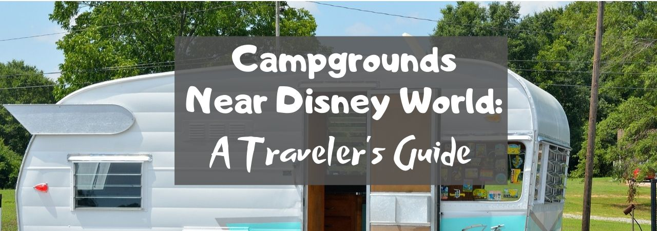 Campgrounds Near Disney World: A Traveler's Guide